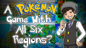 a pokemon game with all six regions theory youtube