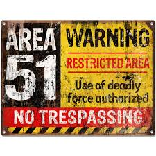Area 51 No Trespassing Military Game Room Sign Warning Signs