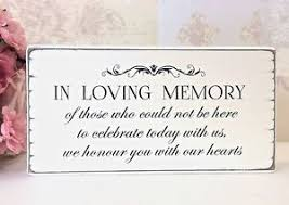 in loving memory wedding remembrance sign in loving memory vintage wedding sign free