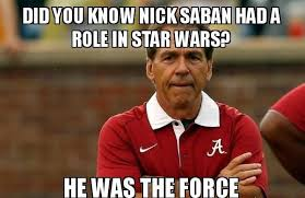 Nick Saban Memes - alabama football alabama crimson tide pinterest alabama