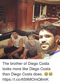 Diego Costa Meme - the brother of diego costa looks more like diego costa than diego
