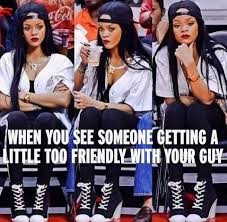 Jealous Girlfriend Meme - whats mine is mine jealous girlfriend type rihanna pic meme