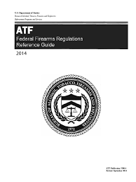 atf federal firearms regulations reference guide 2014 edition