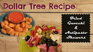 dollar tree recipe appetizers fried gnocchi antipasto skewers