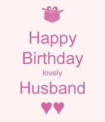 top 100 birthday wishes for husband and messages happy birthday