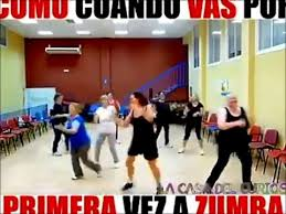 Funny Zumba Memes - first time at zumba class smile positive