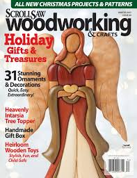 Christmas Craft Magazines 2018 Scroll Saw Woodworking U0026 Crafts Magazine Back Issues Order From