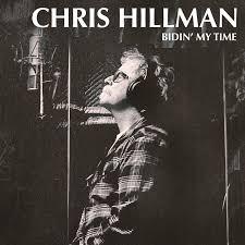my photo album chris hillman bidin my time rounder records