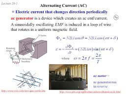 http www current lecture 20 1 alternating current ac electric current that