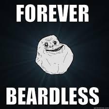 No Beard Meme - no beard dom quickmeme