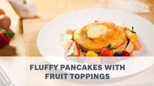 de cuisine bosch mum5 fluffy pancakes with fruit toppings recipe cooking with bosch