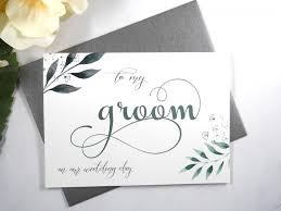 card from to groom to my groom on our wedding day card groom wedding day card to my