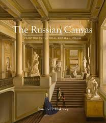 rosalind polly blakesley u0027s latest book the russian canvas