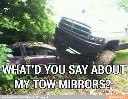 Dodge Tow Mirrors Meme - www dieseltruckgallery com for nothing but diesel trucks hey y
