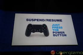 Ps4 Suspend Resume Sony Playstation 4 Event Wrap Up Ubergizmo