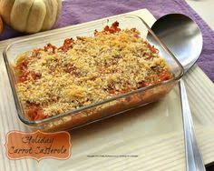 carrot casserole fabulous recipe with carrots in a delicious