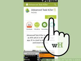 android task killer how to apps with task killer on android 4 steps