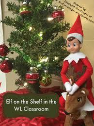 elf on the shelf thanksgiving elf on the shelf in the wl classroom day 1 la clase de la