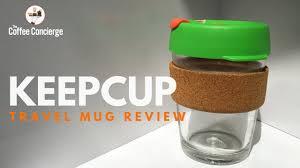 travel coffee mug review keepcup youtube