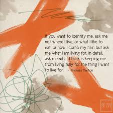 Thomas Merton Quotes On Love by Parting Thought U2014 Thomas Merton My Pattern Of Life