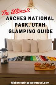 glamping at moab under canvas in utah utah adventure travel and