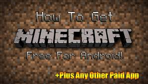 free for android how to get minecraft pocket edition free for android