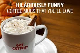 27 personalized funny coffee mug sayings