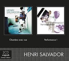 chambre avec vue henri salvador album henri salvador discographie complète et dernier album de