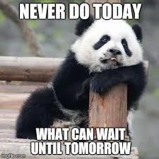 It Can Wait Meme - panda imgflip