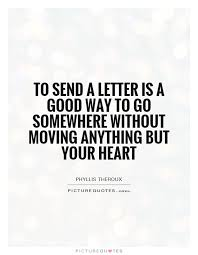 to send a letter is a way to go somewhere without moving