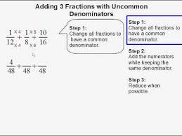 adding 3 fractions with uncommon denominators youtube