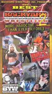 Backyard Wrestling Promotions Amazon Com The Best Of Backyard Wrestling 2 More Than