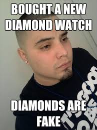 Funny Gangster Meme - funny gangster meme bought a new diamond watch diamonds are fake