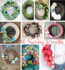 Spring Wreath Ideas 10 Spring Wreaths Pinspiration The Love Nerds