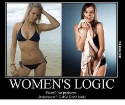 Hot Girl Problems Meme - women s logic bikini no problem underwear omg don t look