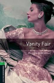 Vanity Fair William Makepeace Thackeray William Makepeace Thackeray Vanity Fair Novel Tv Mini Series