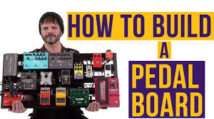 how to build a pedal board youtube