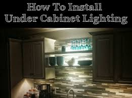 how to install lights under cabinets how to install under cabinet led lights from ikea our house diy