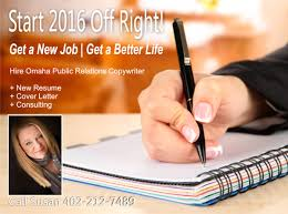 start 2016 right new resume cover omaha copywriter omaha