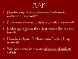 rap 1 how ago do you believe mankind came into existence on
