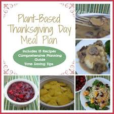 plant based thanksgiving day meal plan my plant based family
