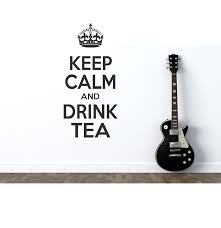 keep calm and drink tea wall art quote wall stickers wall decal keep calm and drink tea wall art quote wall stickers