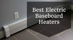 best electric baseboard heaters 2017 u003e space heater pro
