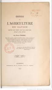 chambre d agriculture de savoie histoire de l agriculture en savoie depuis les temps les plus