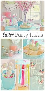 best 25 easter party ideas on pinterest easter happy easter