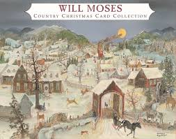 will moses christmas cards the of will moses will moses christmas card collection