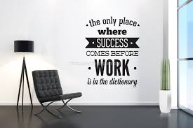 office decor work before sucess poster decal