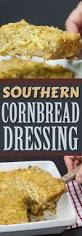 Southern Stuffing Recipes For Thanksgiving Best 20 Southern Style Cornbread Dressing Ideas On Pinterest