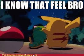 I Know That Feel Bro Meme - pokémemes i know that feel bro pokemon memes pokémon pokémon
