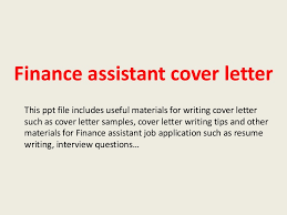 amazing sample cover letter for finance assistant position 25 for
